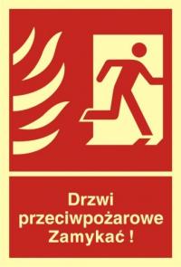 Drzwi przeciwpożarowe. Zamykać! Kierunek drogi ewakuacyjnej w prawo
